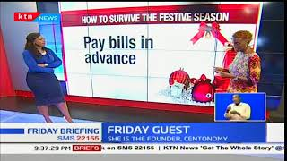 Friday Guest: Founder Centonomy, Wacekhe Nduati on money and how to survive the festive season