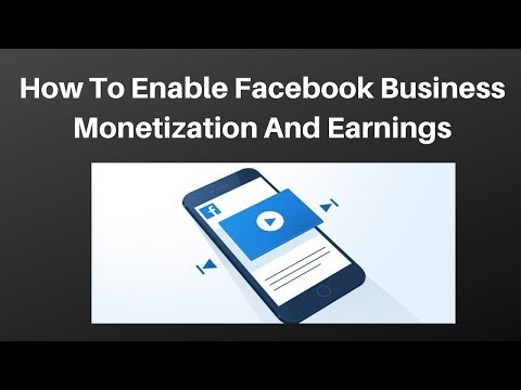 How to enable facebook business page monetization and earnings