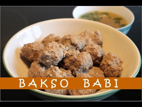 Resep Bakso Babi Enak (Delicious Pork Meatballs Recipe)