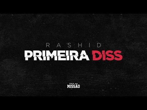 Primeira Diss (Letra) - Rashid
