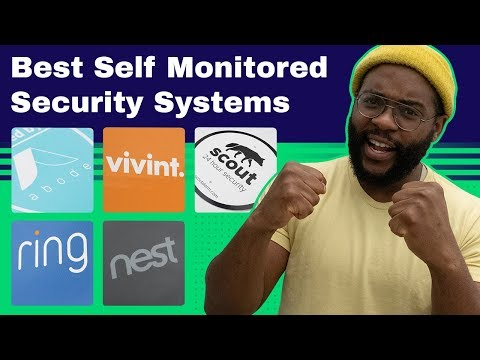 The Best Self Monitored Security Systems