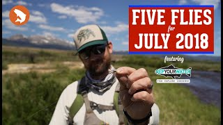 Five Flies for July 2018 - Fly Fishing the Arkansas River