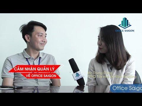 Cảm nhận về Office Saigon từ quản lý tòa nhà Đỗ Đầu Building Quận 3