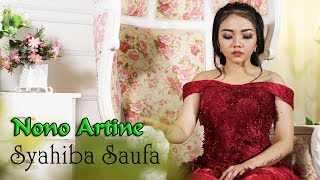 Syahiba Saufa - NONO ARTINE   |   Official Video
