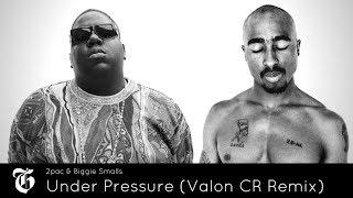 2Pac ft. Biggie Smalls - Under Pressure (Valon CR Remix) 🔥