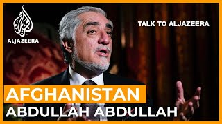 Abdullah Abdullah: Can Afghanistan move ahead without US troops?   Talk to Al Jazeera