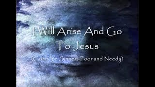 I Will Arise And Go To Jesus  Irish with Lyrics