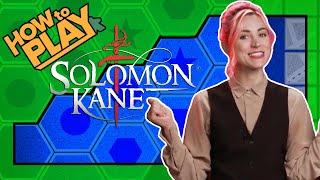 How to Play Solomon Kane