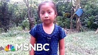 7-Year-Old Migrant Girl Dies In Border Patrol Custody | The Last Word | MSNBC