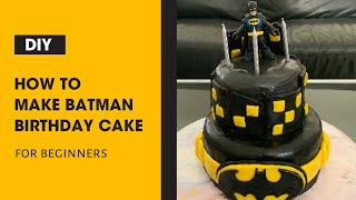 Simple Batman Cake For Beginner Tutorial - How To Make Batman Fondant Cake