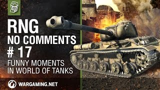 World of Tanks:  RNG - Episode 17