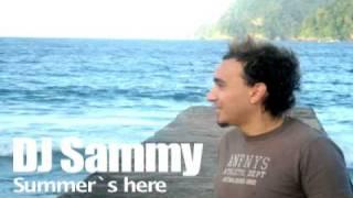DJ Sammy - Summer´s here