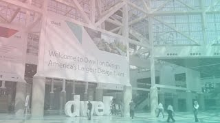 DwellonDesign is June 23 25 brings together everyone who loves modern design