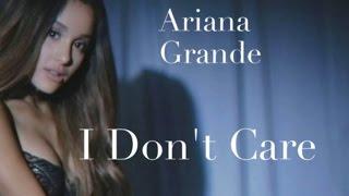 Ariana Grande - I Don't Care (Lyrics)