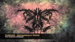 Darkane - Mechanically Divine - New song premiere!