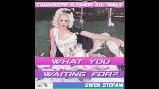 Gwen Stefani  What You Waiting For (80s Remix)