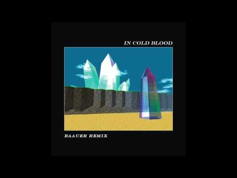 In Cold Blood (Baauer Remix) (Song) by Alt-J and Baauer