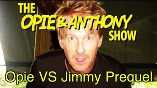 Opie & Anthony: Opie Vs Jimmy Prequel - What Were They Fighting About? (03/01-04/21/05)