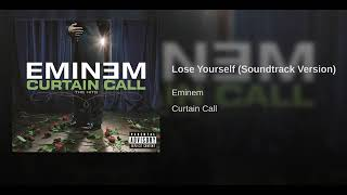 Eminem - Lose Yourself (Soundtrack Version)