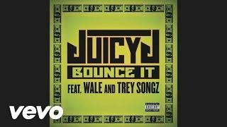Juicy J - Bounce It (Audio) ft. Wale, Trey Songz