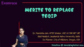 MERITE (Multidisciplinary Education and Research Improvement in Technical Education) Replaces TEQIP