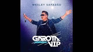 Wesley Safadão (Álbum GAROTA VIP - Rio De Janeiro 2019)  Saudade Teimosa