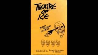 Theater Of Ice - Beyond The Graves Of Passion (Full CS 1984)