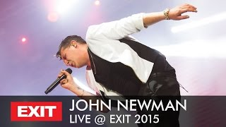 EXIT 2015 | John Newman Live - Love Me Again (HQ Version)