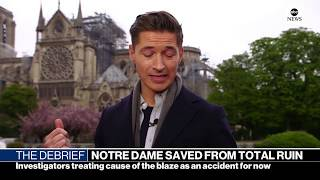 The Debrief: Notre Dame fire investigation begins | ABC News
