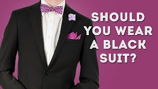 Black Suits For Men: Should You Wear Them? Smarter Outfit Options