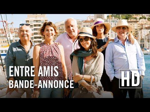Entre Amis - Bande-annonce Officielle HD