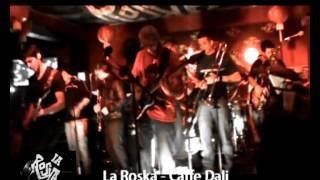 La Roska en vivo Caffe Dali   Solo desde el barrio   Once Tiros