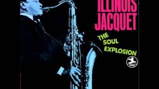 Illinois Jacquet  The Soul Explosion