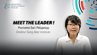 IDF Meet The Leader Purnama Sari Palupessy, Direktur Sang Akar Institute