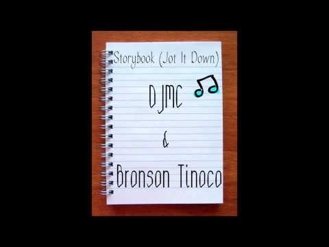 DJMC & Bronson Tinoco- Storybook (Jot It Down) (Prod. GeneralBeatZ)