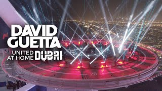 David Guetta - Live @ United At Home, Burj Al Arab Dubai, United Arab Emirates 2021