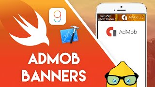 Xcode 7 Swift 2 Tutorial - ADMOB Banners - iOS 9 Geeky Lemon Development