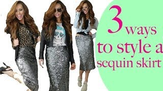 How to style a Sequin Skirt? 3 fashion looks one skirt
