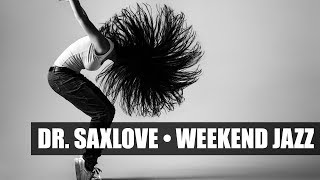 Weekend Jazz • 2 Hours Smooth Jazz Saxophone Instrumental Music for Relaxing and Chilling Out