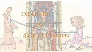 Oraison de Saint Charlemagne (Pour la Protection)// Prière Puissante de Protection