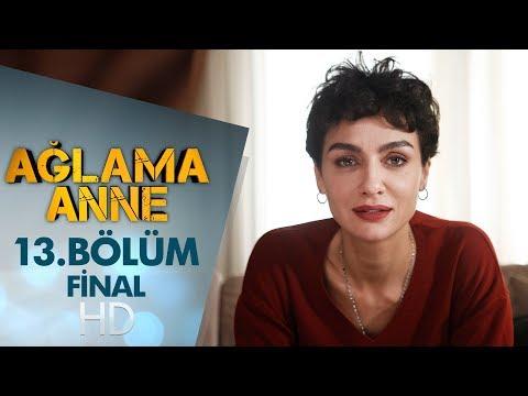 Ağlama Anne 13. Bölüm | Final