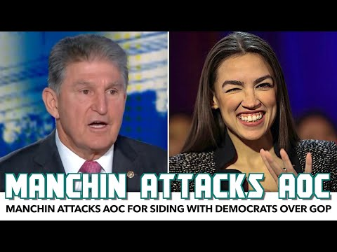 Manchin Attacks AOC For Siding With Democrats Over Republicans