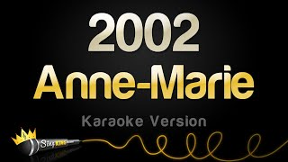 Anne Marie   2002 (Karaoke Version)