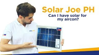 Pwede ba solar sa aircon namin? - Solar Joe PH answers your most asked questions about solar