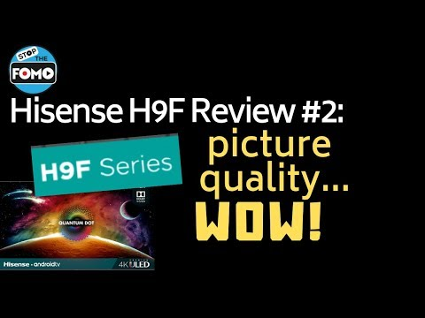 Hisense H9F TV Review Part2: picture quality vs  A9G, Q90R, Quantum X