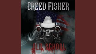 Creed Fisher Old School