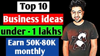 Under 1 Lakh Top 10 Business idea | low investment ideas | YouTok Earning