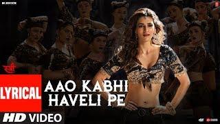 Aao Kabhi Haveli Pe Video With Lyrics | STREE | Kriti Sanon