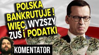 Polska Już OFICJALNIE Bankrutuje! PIS Podnosi Więc ZUS i Podatki – Analiza Komentator Finanse Bank