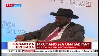 Kongamano la UN-HABITAT: Rais Salva Kirr alaumu hakuna miundo misingi, asema Sudan Kusini isaidiwe